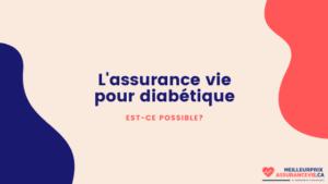 Assurance vie pour diabétique