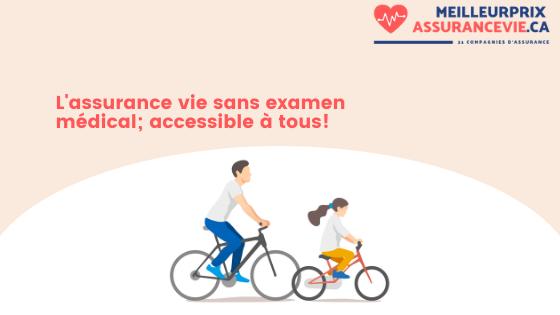 L'assurance vie sans examen médical; accessible à tous!