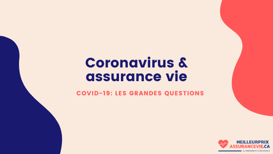 Prendre une assurance vie pendant le COVID-19